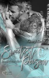 Cover-Bild Sweetest Poison: Es gibt nur dich