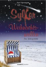 Cover-Bild Sylter Weihnachtswellen. Eine Liebesgeschichte