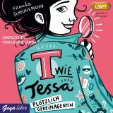 Cover-Bild T wie Tessa. Plötzlich Geheimagentin!