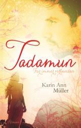 Cover-Bild Tadamun - Für immer verbunden