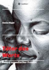 Cover-Bild Täter des Worts - Poetry ugandischer Frauen