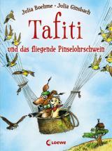 Cover-Bild Tafiti und das fliegende Pinselohrschwein