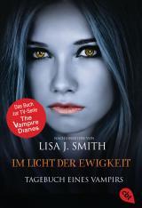 Cover-Bild Tagebuch eines Vampirs - Im Licht der Ewigkeit
