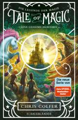 Cover-Bild Tale of Magic: Die Legende der Magie 1 – Eine geheime Akademie