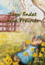 Cover-Bild Tami findet neue Freunde