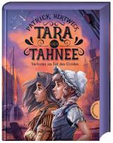 Cover-Bild Tara und Tahnee. Verloren im Tal des Goldes