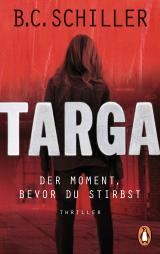 Cover-Bild Targa - Der Moment, bevor du stirbst