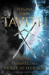 Cover-Bild Tavith (Band 1): Wenn Himmel und Hölle sich lieben