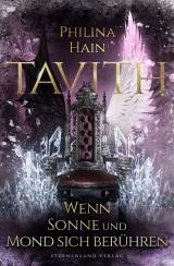 Cover-Bild Tavith (Band 2): Wenn Sonne und Mond sich berühren