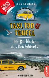 Cover-Bild Taxi, Tod und Teufel - Die Rückkehr des Deichdüvels