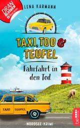 Cover-Bild Taxi, Tod und Teufel - Fährfahrt in den Tod