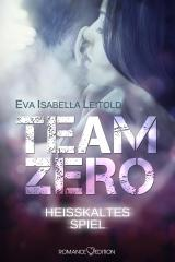 Cover-Bild Team Zero - Heißkaltes Spiel