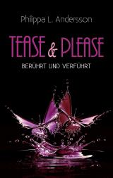 Cover-Bild Tease & Please – berührt und verführt