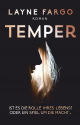 Cover-Bild Temper, Ist es die Rolle ihres Lebens? Oder ein Spiel um die Macht…