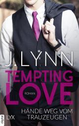 Cover-Bild Tempting Love - Hände weg vom Trauzeugen