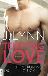 Cover-Bild Tempting Love - Homerun ins Glück