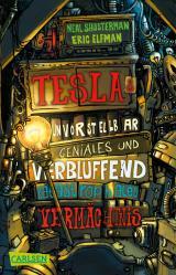 Cover-Bild Tesla 1: Teslas unvorstellbar geniales und verblüffend katastrophales Vermächtnis