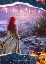 Cover-Bild Thalél Malis