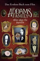 Cover-Bild The Addams Family - Alles über die Familie. Das Erstlese-Buch zum Film