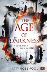 Cover-Bild The Age of Darkness - Feuer über Nasira