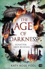 Cover-Bild The Age of Darkness - Schatten über Behesda
