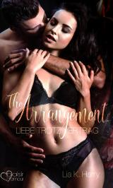 Cover-Bild The Arrangement: Liebe trotz Vertrag