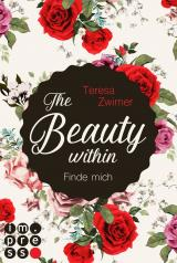 Cover-Bild The Beauty Within. Finde mich