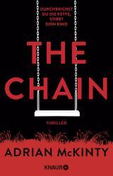 Cover-Bild The Chain - Durchbrichst du die Kette, stirbt dein Kind