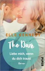 Cover-Bild The Dare – Liebe mich, wenn du dich traust