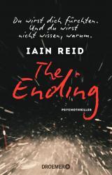 Cover-Bild The Ending - Du wirst dich fürchten. Und du wirst nicht wissen, warum