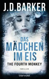 Cover-Bild The Fourth Monkey - Das Mädchen im Eis