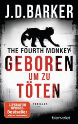 Cover-Bild The Fourth Monkey - Geboren, um zu töten