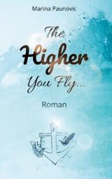 Cover-Bild The Higher You Fly ...