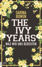 Cover-Bild The Ivy Years - Was wir uns bedeuten