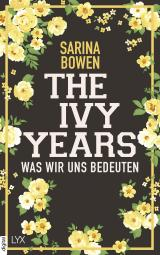 Cover-Bild The Ivy Years - Was wir uns bedeuten