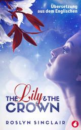 Cover-Bild The Lily and the Crown