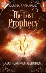 Cover-Bild The Lost Prophecy - Aus Flammen geboren