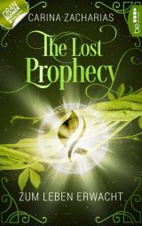 Cover-Bild The Lost Prophecy - Zum Leben erwacht
