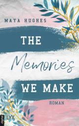 Cover-Bild The Memories We Make