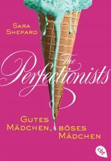 Cover-Bild The Perfectionists - Gutes Mädchen, böses Mädchen