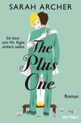 Cover-Bild The Plus One - Sie baut sich Mr. Right einfach selbst