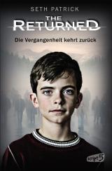 Cover-Bild The Returned – Die Vergangenheit kehrt zurück