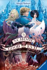 Cover-Bild The School for Good and Evil, Band 2: Eine Welt ohne Prinzen