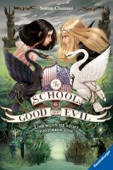 Cover-Bild The School for Good and Evil, Band 3: Und wenn sie nicht gestorben sind