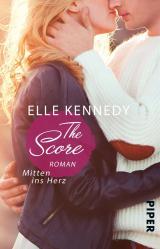 Cover-Bild The Score – Mitten ins Herz