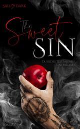 Cover-Bild The Sweet Sin - Du bedeutest meinen Untergang (Bad Hero Romance)