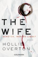 Cover-Bild The Wife. Schütze, wen du liebst