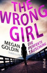 Cover-Bild The Wrong Girl – Die perfekte Täuschung