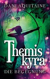 Cover-Bild Themiskyra - Die Begegnung