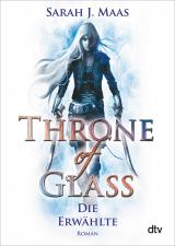 Cover-Bild Throne of Glass 1 - Die Erwählte